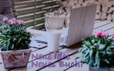 Neue Idee – Neues Buch?